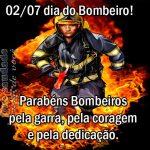 Mensagens Para o Dia do Bombeiro Brasileiro 2 de Julho